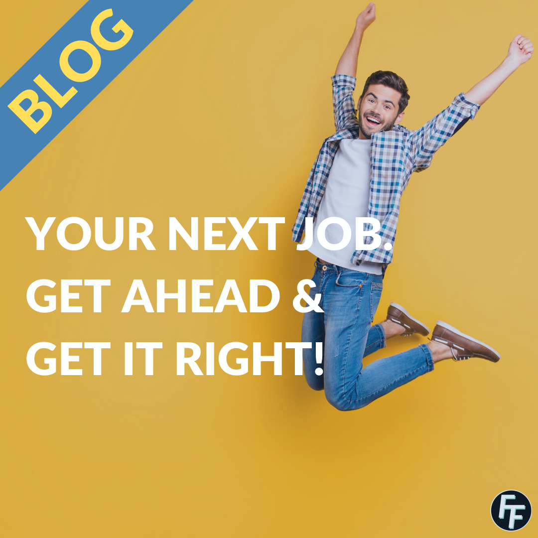 Your next job opportunity depends on what you do today. Get it right and get ahead.