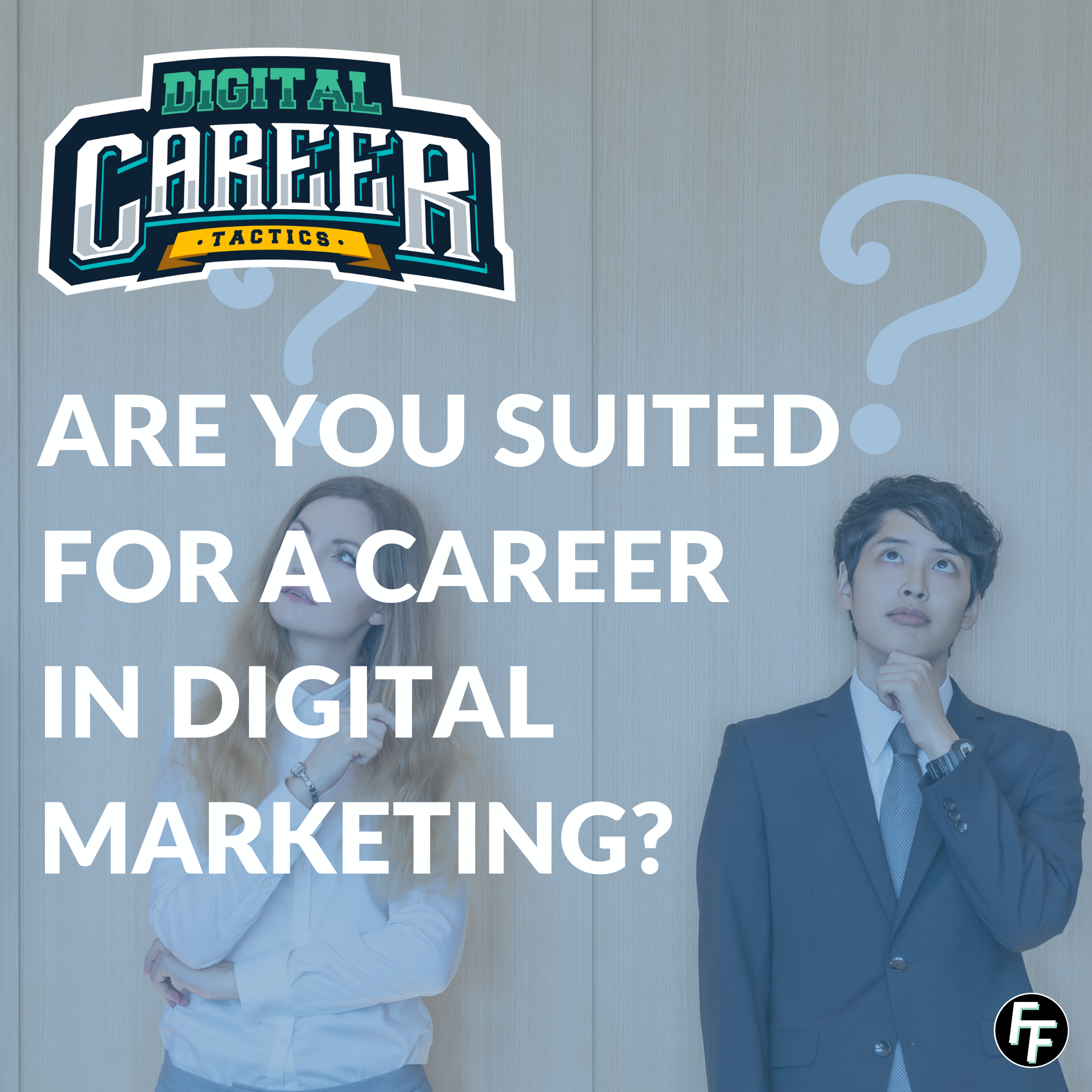 Are you suited for a career in digital marketing?
