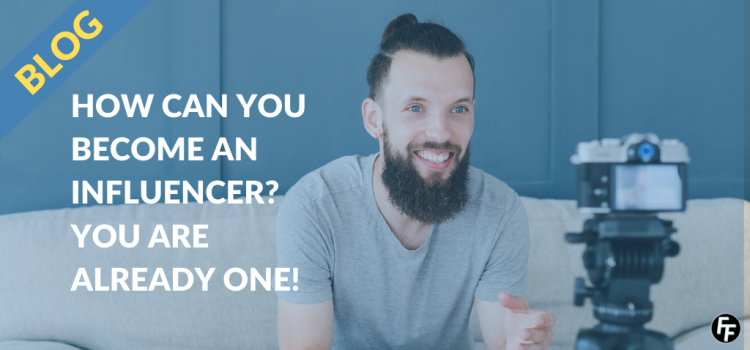 How can you become an influencer?